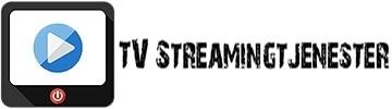 Tv Streamingtjenester